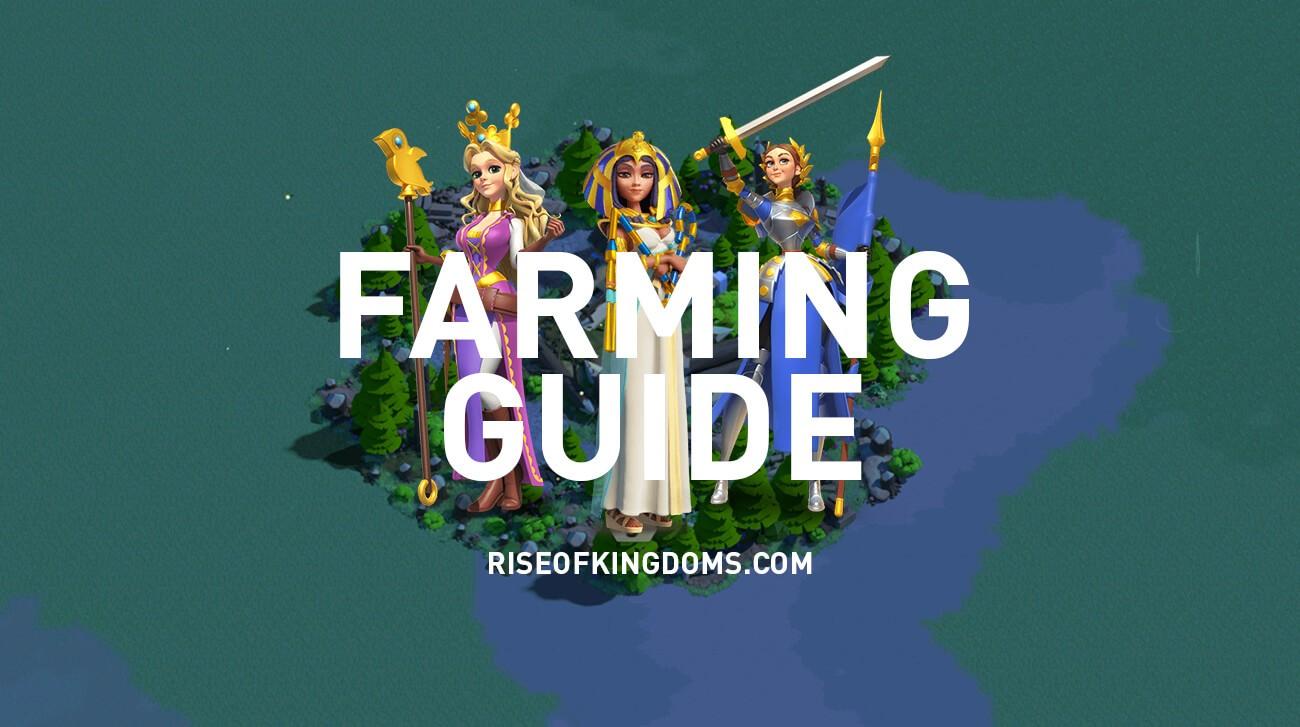 farming guide rise of kingdoms