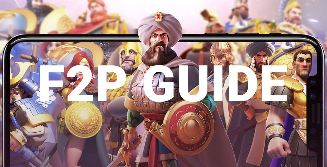 f2p guide rise of kingdoms