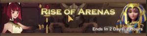 rise of arenas