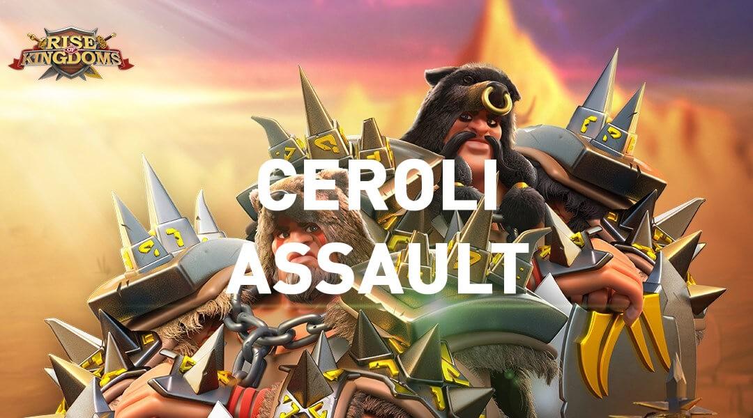 Ceroli Assault Event Rise of Kingdoms