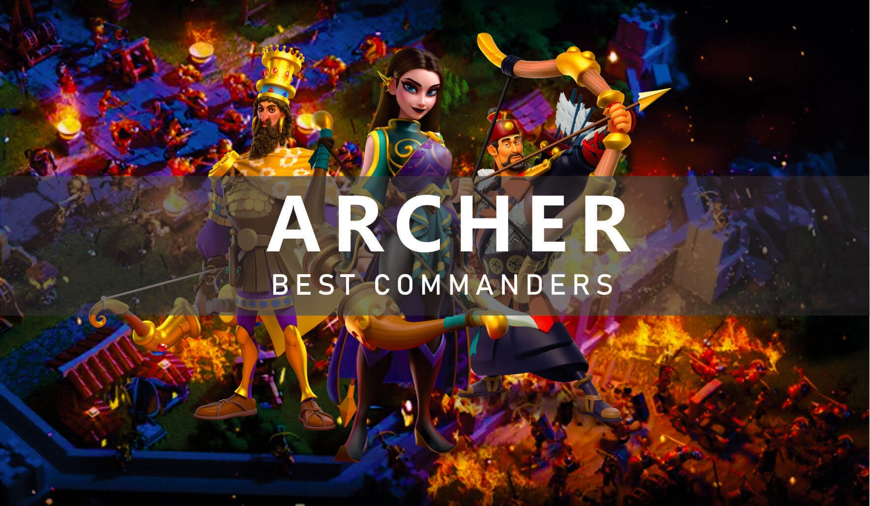 Best Archers Commanders Rise of Kingdoms
