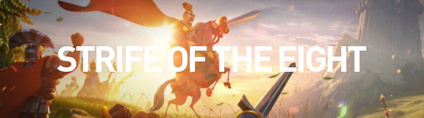 Strife of the Eight Guide